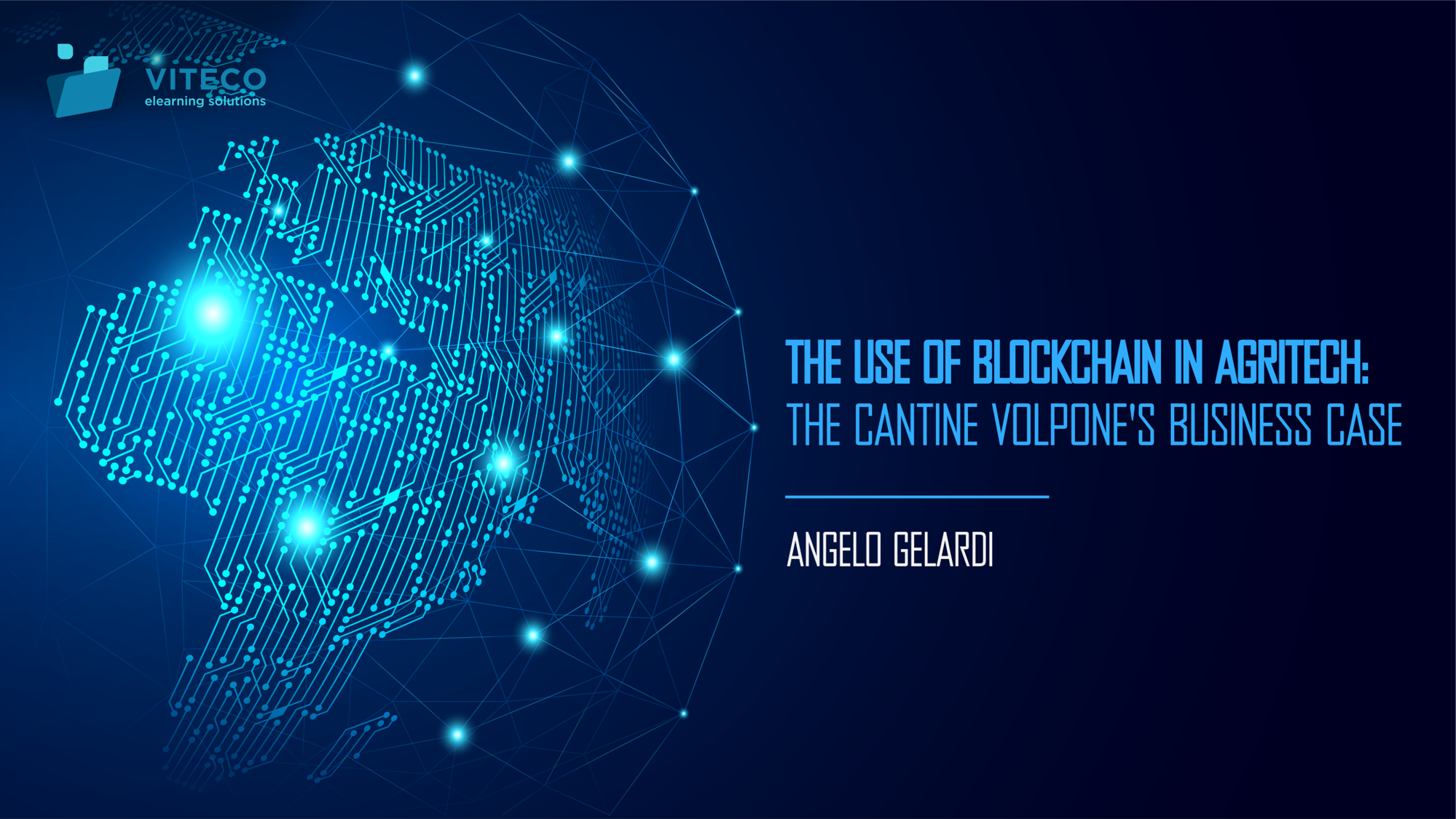 The Use of Blockchain in Agritech- Cantine Volpone Business case